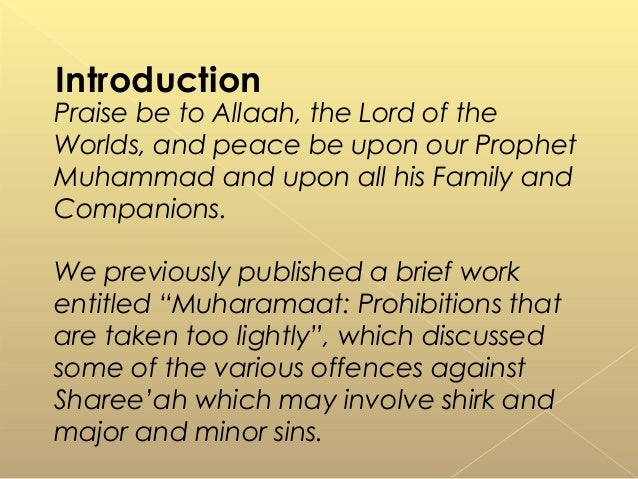 Praise be to Allaah, the Lord of the Worlds, and peace be upon our Prophet Muhammad and upon all his Family and Companions...