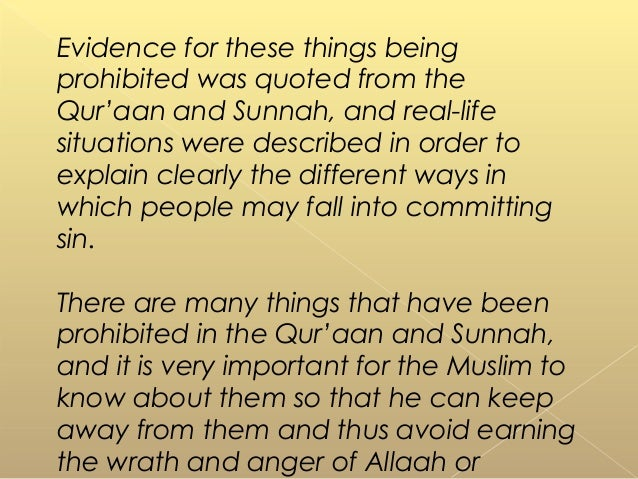 Evidence for these things being prohibited was quoted from the Qur'aan and Sunnah, and real-life situations were described...