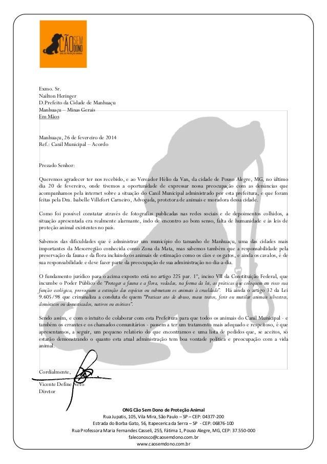 ONG Cão Sem Dono de Proteção Animal Rua Jupatis, 105, Vila Mira, São Paulo – SP – CEP: 04377-200 Estrada do Borba Gato, 56...