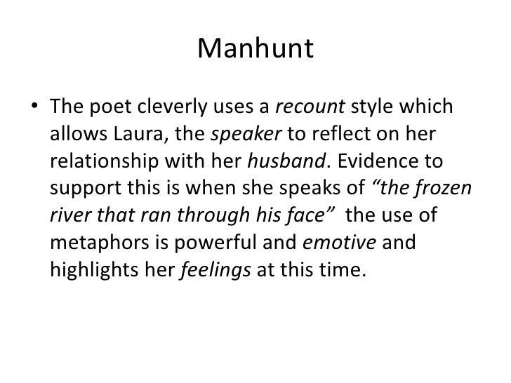 'manhunt' written by simon armitage Study the manhunt - by simon armitage flashcards from saffie khan's merchant taylor's class online, or in brainscape's iphone or android app learn faster with spaced repetition.