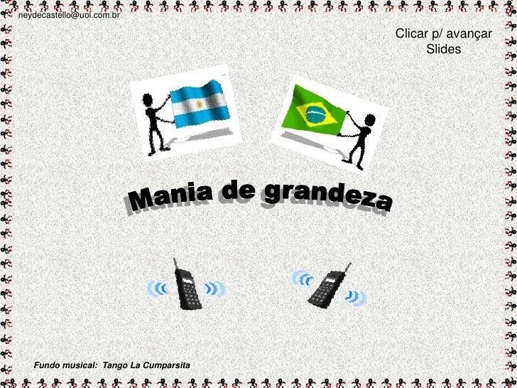 neydecastello@uol.com.br                                          Clicar p/ avançar                                       ...