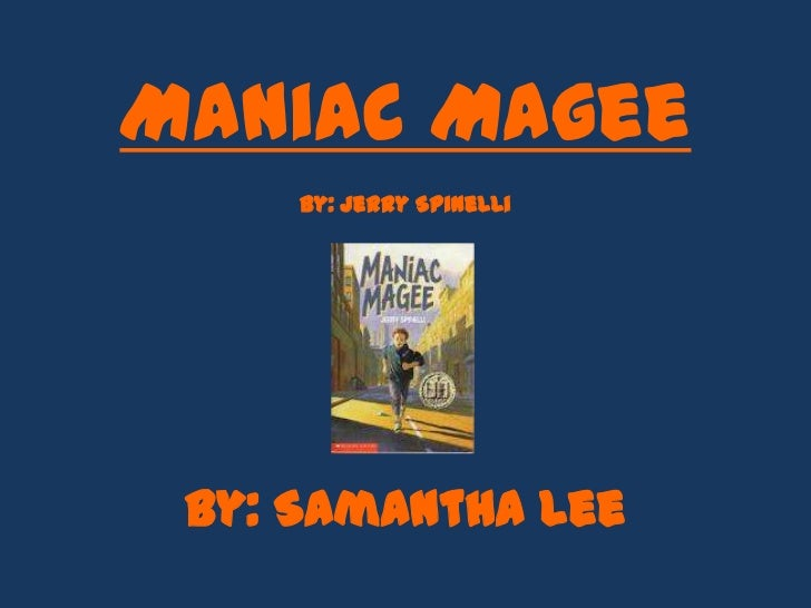 An analysis of maniac magee