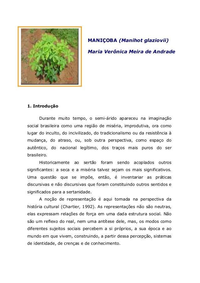 1. Introdução Durante muito tempo, o semi-árido apareceu na imaginação social brasileira como uma região de miséria, impro...