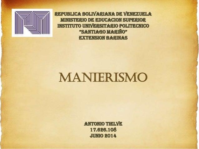 "REPUBLICA BOLIVARIANA DE VENEZUELA MINISTERIO DE EDUCACION SUPERIOR INSTITUTO UNIVERSITARIO POLITECNICO ""SANTIAGO MARIÑO"" ..."