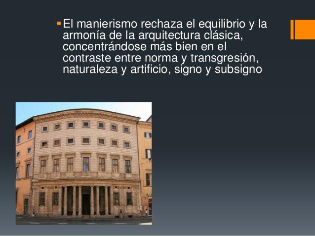 Manierismo Estilo Y Canon En La Arquitectura