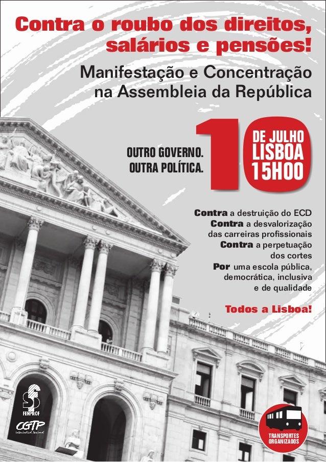 Manifestação e Concentração na Assembleia da República Contra a destruição do ECD Contra a desvalorização das carreiras pr...