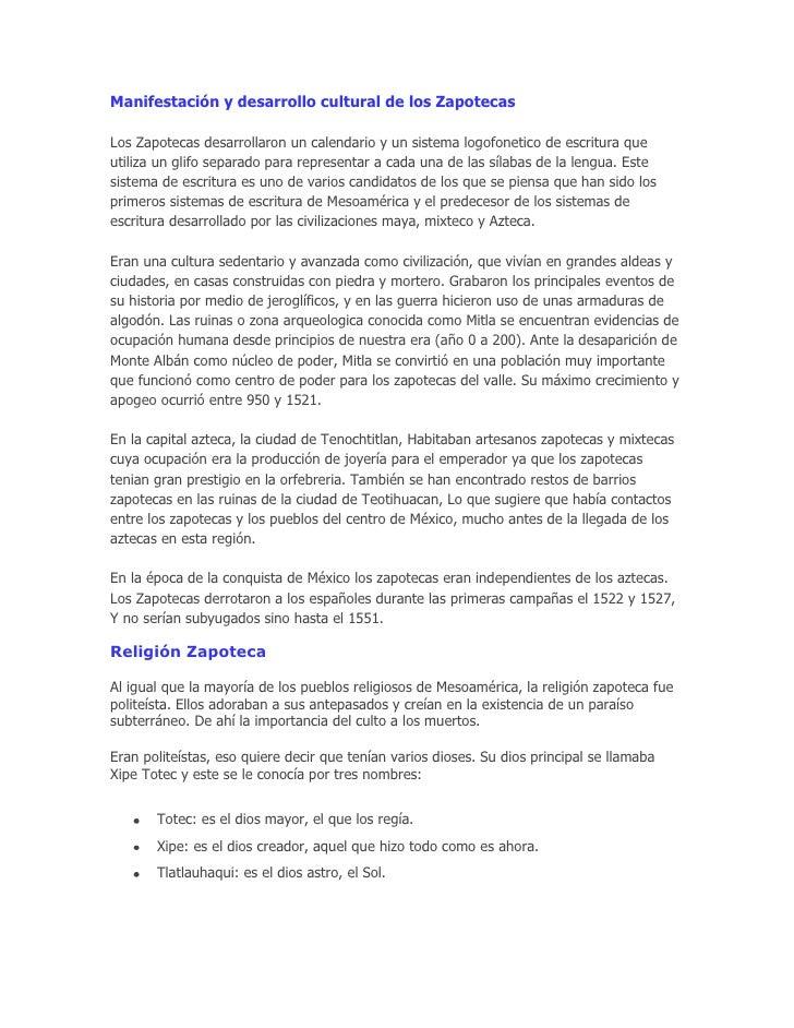 Manifestación y desarrollo cultural de los ZapotecasLos Zapotecas desarrollaron un calendario y un sistema logofonetico de...