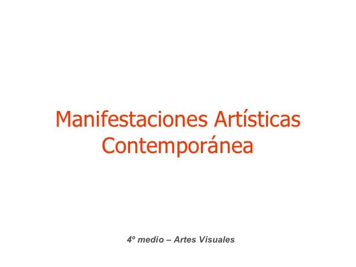 Manifestaciones Artísticas Contemporánea 4º medio – Artes Visuales