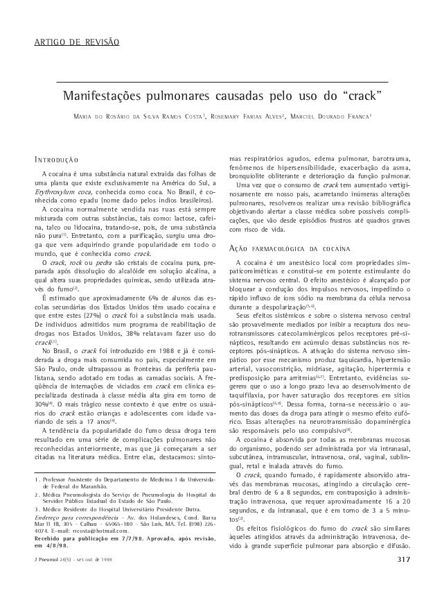 "J Pneumol 24(5) – set-out de 1998 317 Manifestações pulmonares causadas pelo uso do ""crack"" Manifestações pulmonares causa..."