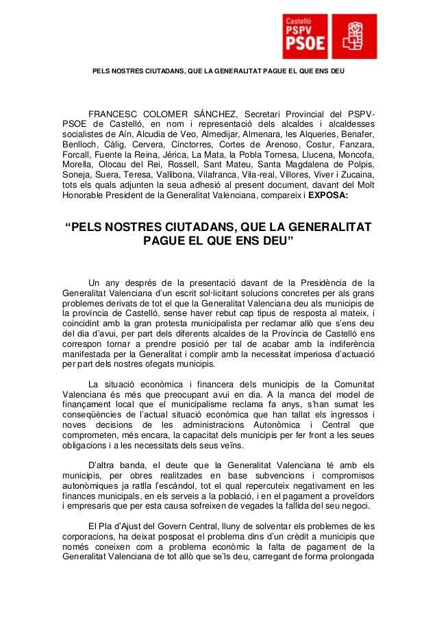PELS NOSTRES CIUTADANS, QUE LA GENERALITAT PAGUE EL QUE ENS DEU       FRANCESC COLOMER SÁNCHEZ, Secretari Provincial del P...