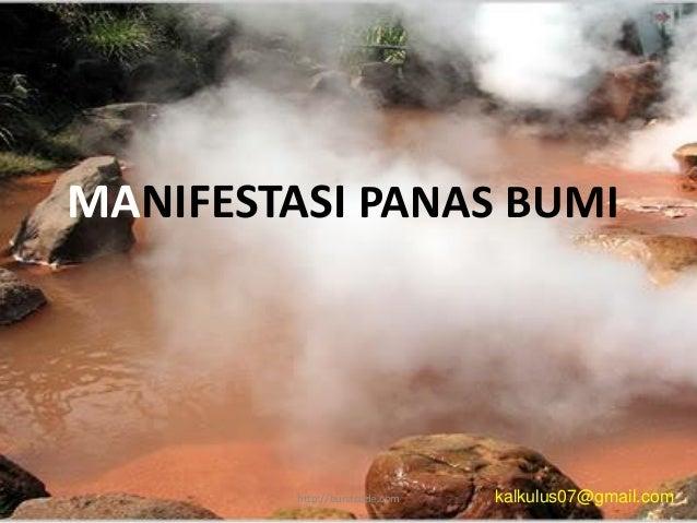 MANIFESTASI PANAS BUMIkalkulus07@gmail.comhttp://burstcode.com
