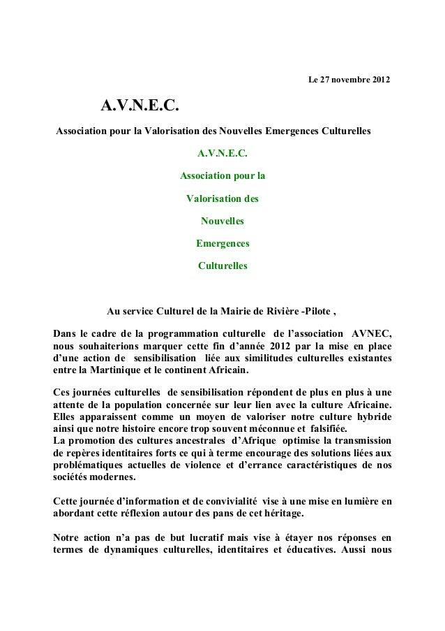 Le 27 novembre 2012          A.V.N.E.C.Association pour la Valorisation des Nouvelles Emergences Culturelles              ...