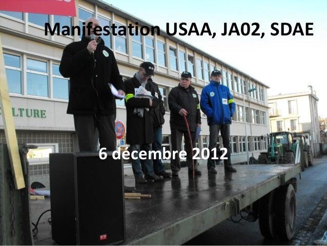 Manifestation USAA, JA02, SDAE      6 décembre 2012