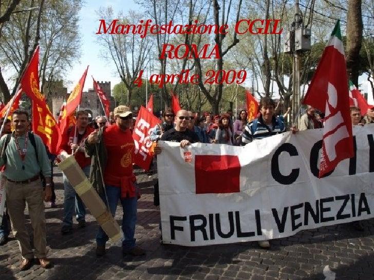 Manifestazione CGIL ROMA 4 aprile 2009