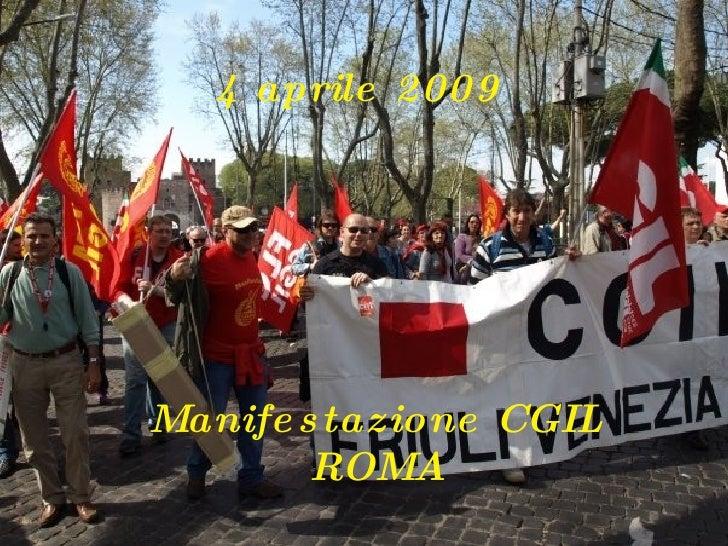 4 aprile 2009 Manifestazione CGIL ROMA