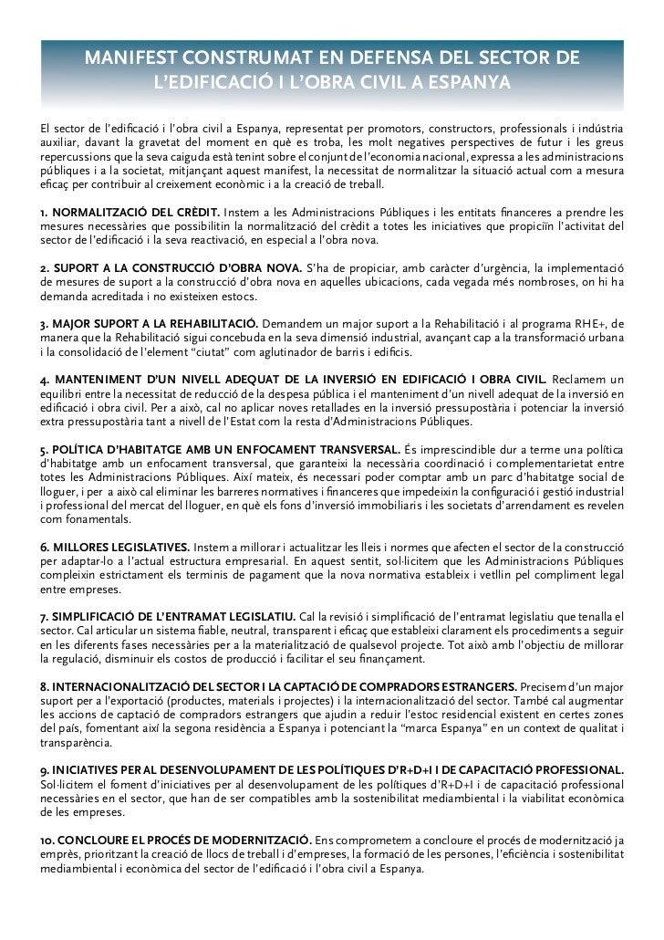 MANIFEST CONSTRUMAT EN DEFENSA DEL SECTOR DE               L'EDIFICACIÓ I L'OBRA CIVIL A ESPANYAEl sector de l'edificació i...