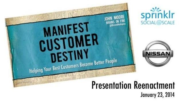 Manifest Customer Destiny