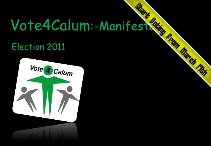 Election 2011   Vote4Calum :-Manifesto
