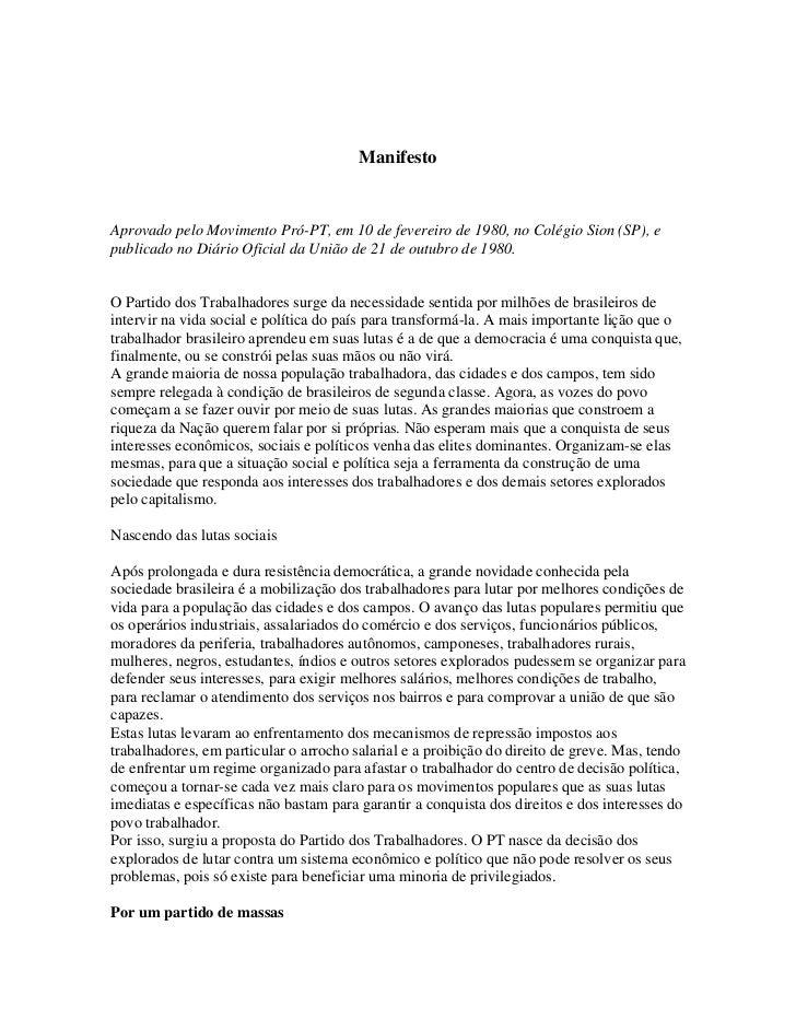 ManifestoAprovado pelo Movimento Pró-PT, em 10 de fevereiro de 1980, no Colégio Sion (SP), epublicado no Diário Oficial da...