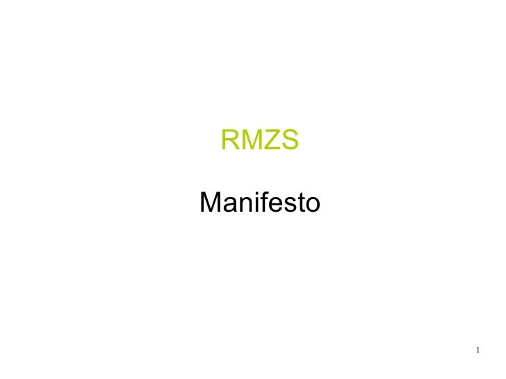 RMZS Manifesto