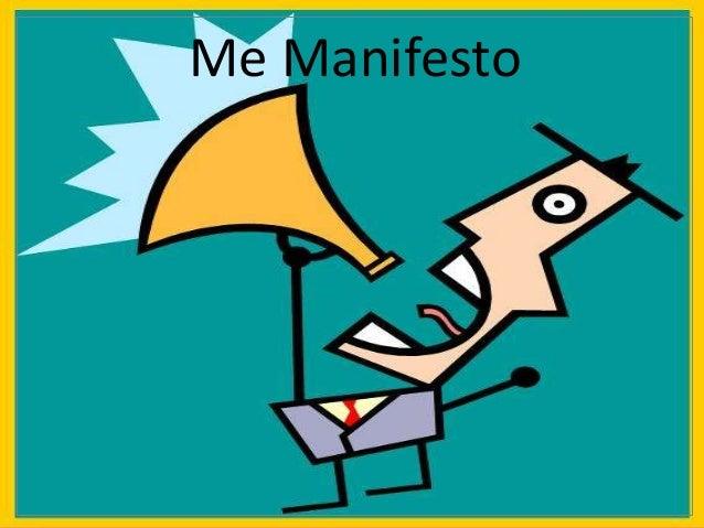 Me Manifesto