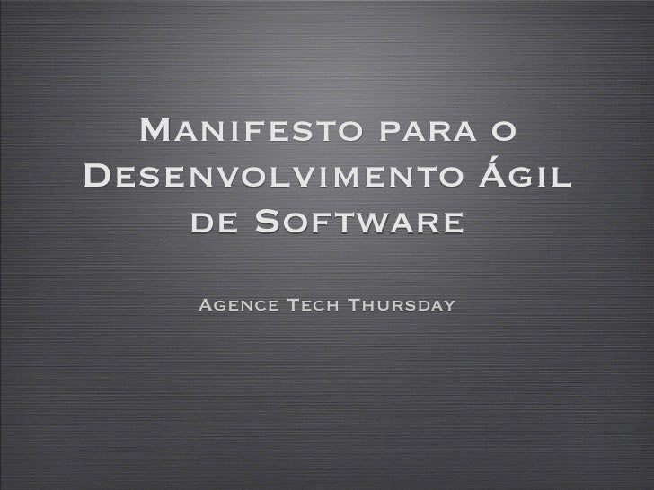 Manifesto para o Desenvolvimento Ágil     de Software     Agence Tech Thursday