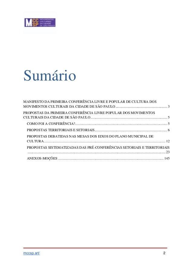 RESULTADO DA PRIMEIRA CONFERÊNCIA LIVRE POPULAR DOS MOVIMENTOS CULTURAIS SP Slide 2