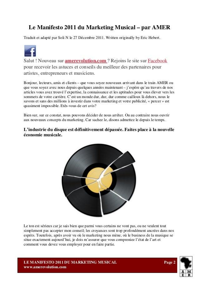 Le Manifesto 2011 du Marketing Musical – par AMERTraduit et adapté par Soli N le 27 Décembre 2011. Written originally by E...