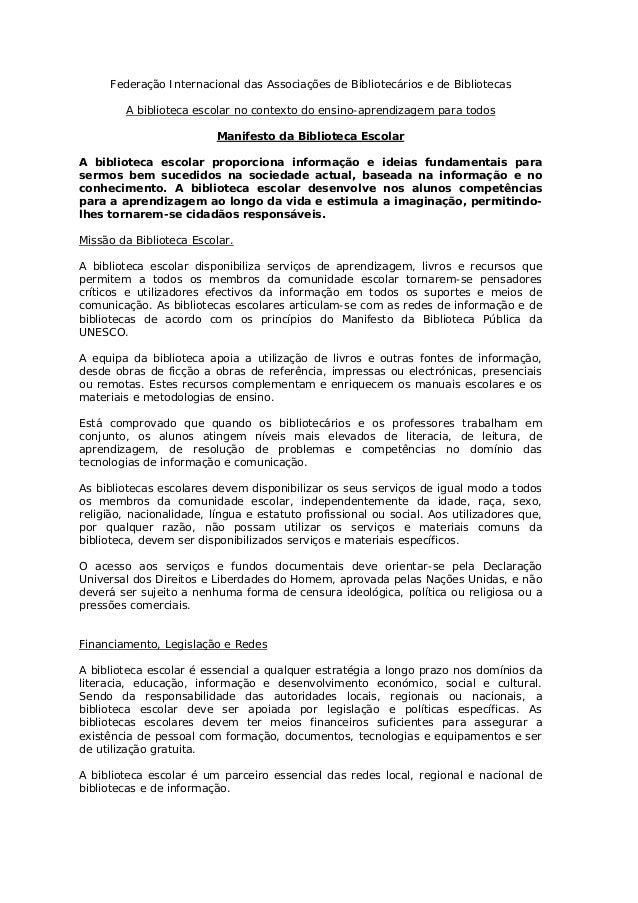 Federação Internacional das Associações de Bibliotecários e de Bibliotecas A biblioteca escolar no contexto do ensino-apre...
