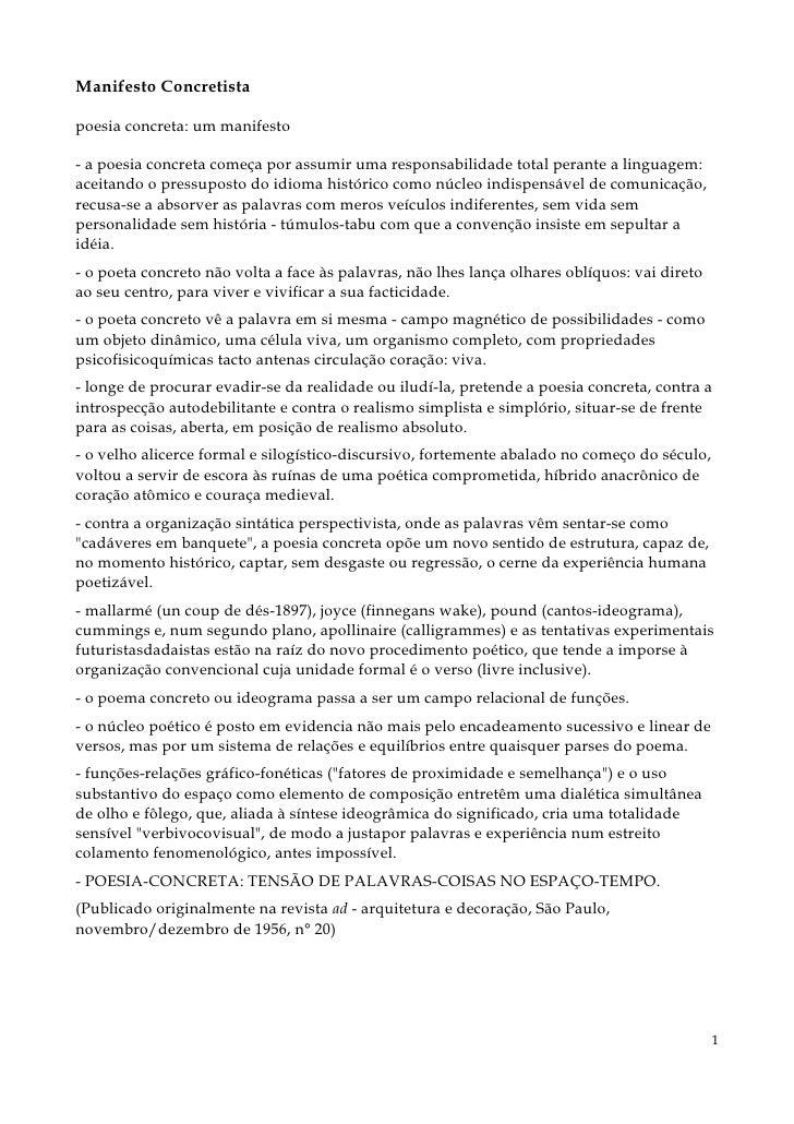 Manifesto Concretistapoesia concreta: um manifesto- a poesia concreta começa por assumir uma responsabilidade total perant...