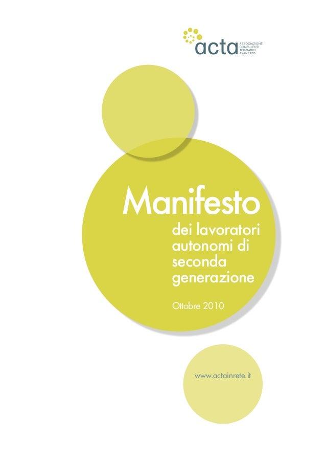 www.actainrete.it dei lavoratori autonomi di seconda generazione Manifesto Ottobre 2010