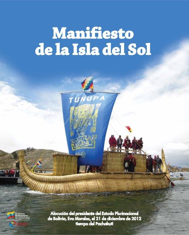 Manifiestode la Isla del Sol  Alocución del presidente del Estado Plurinacional de Bolivia, Evo Morales, el 21 de diciembr...
