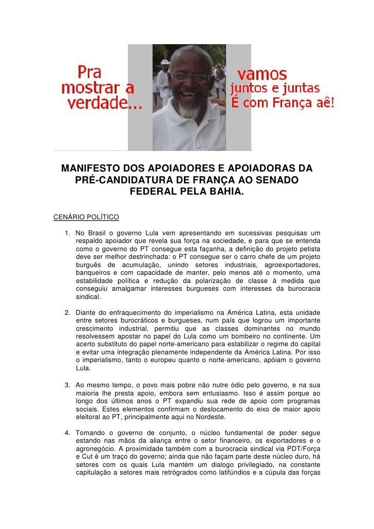 MANIFESTO DOS APOIADORES E APOIADORAS DA    PRÉ-CANDIDATURA DE FRANÇA AO SENADO             FEDERAL PELA BAHIA.  CENÁRIO P...