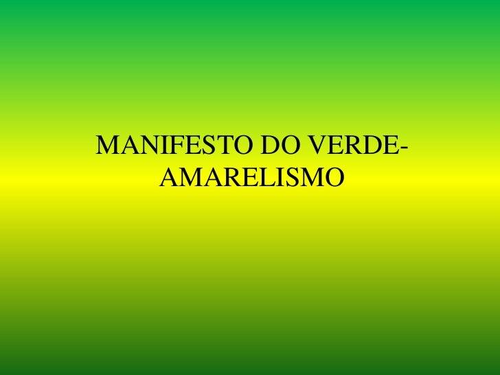 MANIFESTO DO VERDE-   AMARELISMO