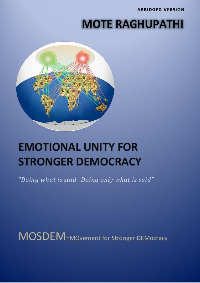"""EMOTIONAL UNITY FOR STRONGER DEMOCRACY """"Doing what is said -Doing only what is said"""" MOSDEM-MOvement for Stronger DEMocrac..."""