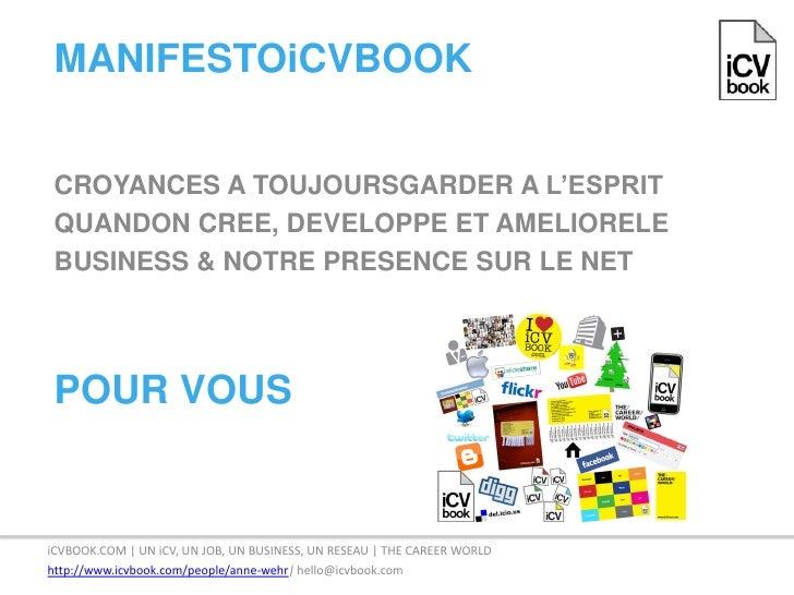 ManifestoiCVBOOK<br />CROyANCES A TOUjOURSgARdER A l'ESPRIT<br />qUANdON CREE, dEVElOPPE ET AMElIORElE<br />BUSINESS & NOT...