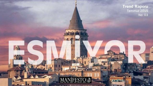 Merhaba, Gündemlerimizin hızla değiştiği sıcak yaz günlerinde Manifesto İletişim Grubu Trend Raporu'muzun yepyeni sayısıyl...