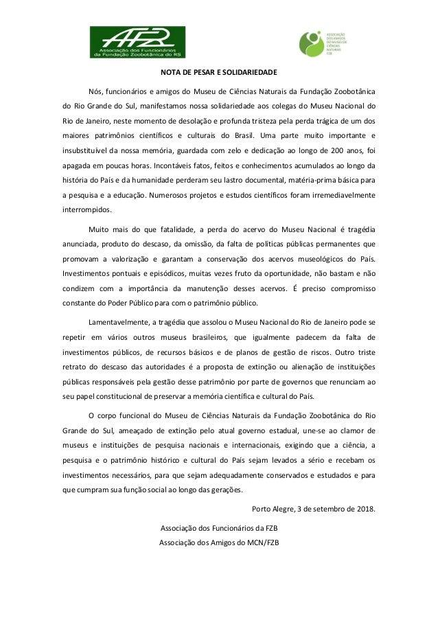 NOTA DE PESAR E SOLIDARIEDADE N�s, funcion�rios e amigos do Museu de Ci�ncias Naturais da Funda��o Zoobot�nica do Rio Gran...