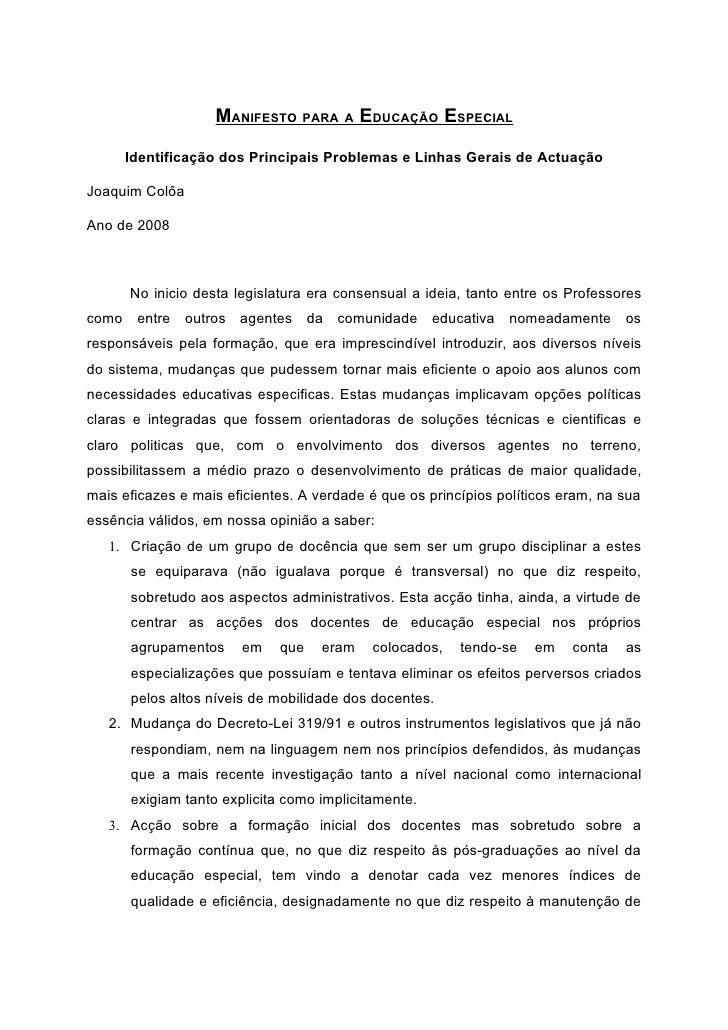 MANIFESTO PARA A EDUCAÇÃO ESPECIAL       Identificação dos Principais Problemas e Linhas Gerais de Actuação  Joaquim Colôa...