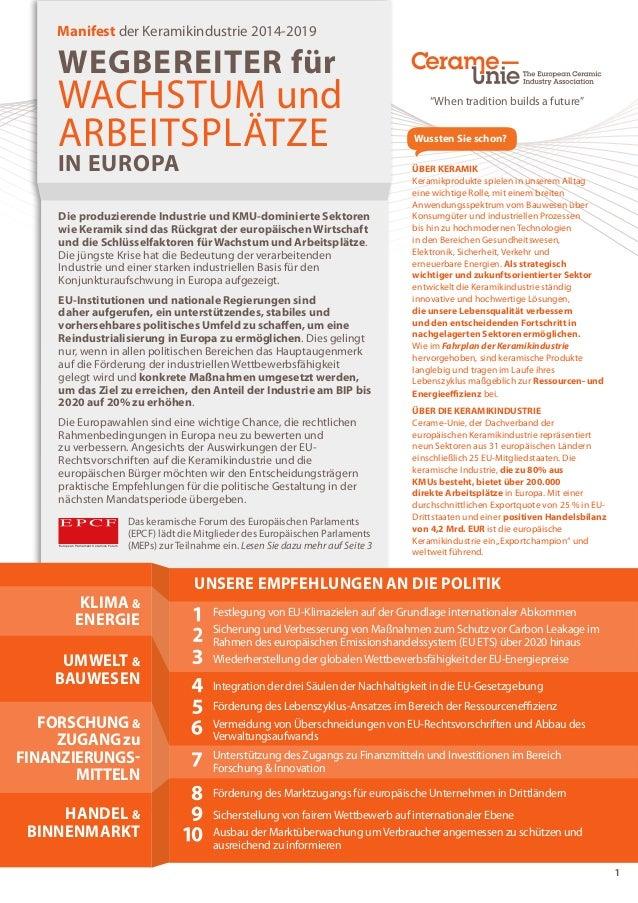 1  Manifest der Keramikindustrie 2014-2019  WEGBEREITER für  WACHSTUM und  ARBEITSPLÄTZE  IN EUROPA  Die produzierende Ind...