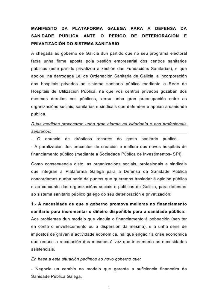 MANIFESTO         DA    PLATAFORMA        GALEGA     PARA      A   DEFENSA         DA SANIDADE        PÚBLICA     ANTE    ...