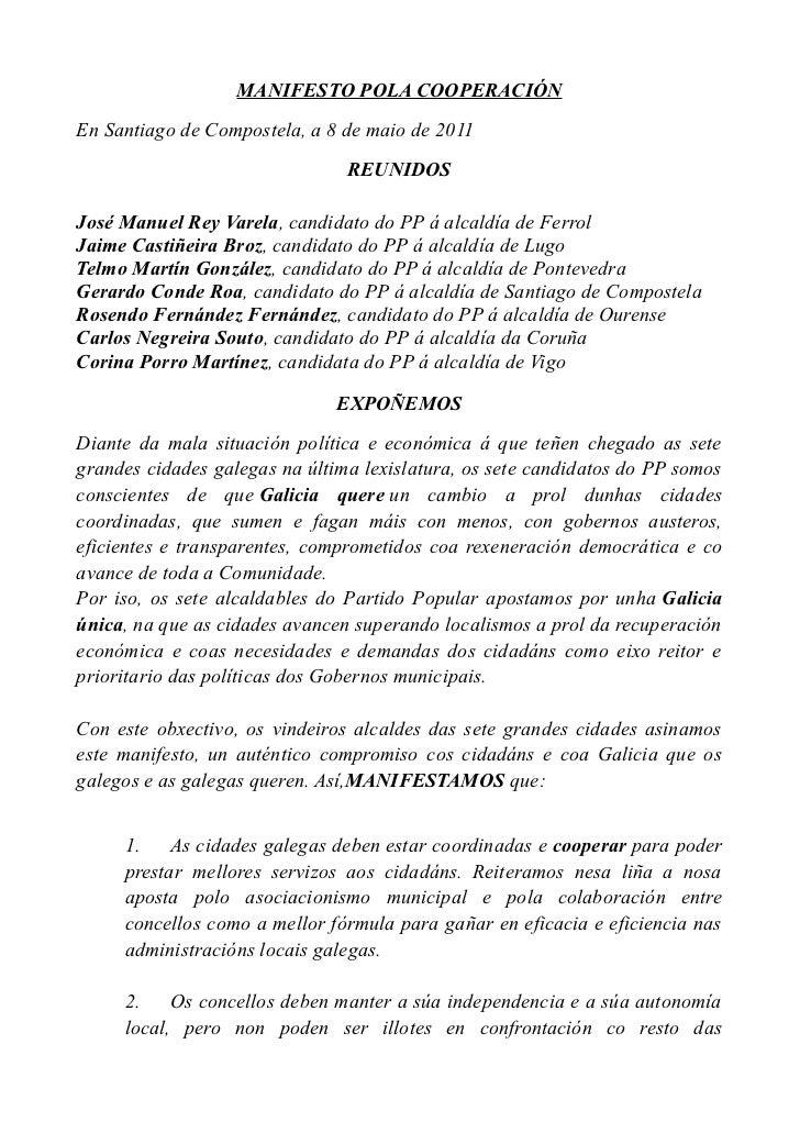 MANIFESTO POLA COOPERACIÓN En Santiago de Compostela, a 8 de maio de 2011                                 REUNIDOS  José M...