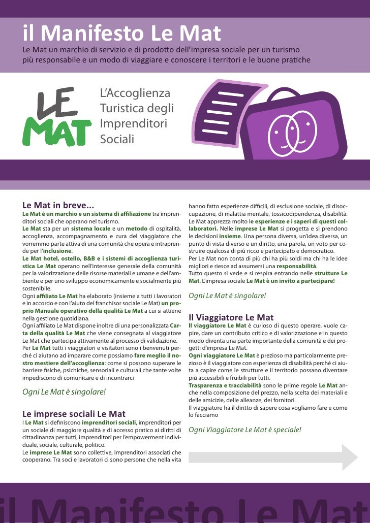 il Manifesto Le MatLe Mat un marchio di servizio e di prodotto dell'impresa sociale per un turismopiù responsabile e un mo...