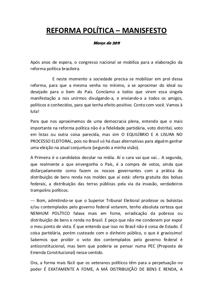 REFORMA POLÍTICA – MANISFESTO                                 Março de 2011Após anos de espera, o congresso nacional se mo...