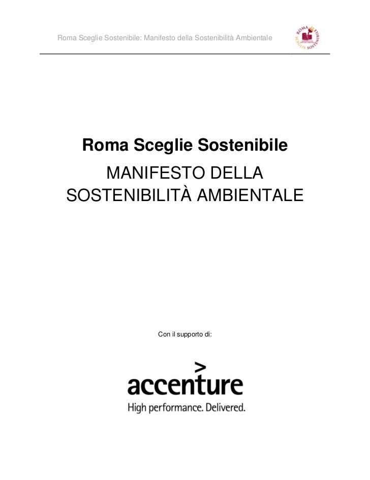 Roma Sceglie Sostenibile: Manifesto della Sostenibilità Ambientale       Roma Sceglie Sostenibile     MANIFESTO DELLA  SOS...