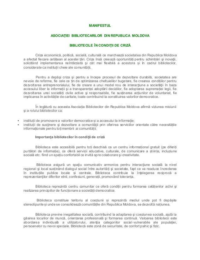 MANIFESTUL ASOCIAŢIEI BIBLIOTECARILOR DIN REPUBLICA MOLDOVA BIBLIOTECILE ÎN CONDIŢII DE CRIZĂ Criza economică, politică, s...