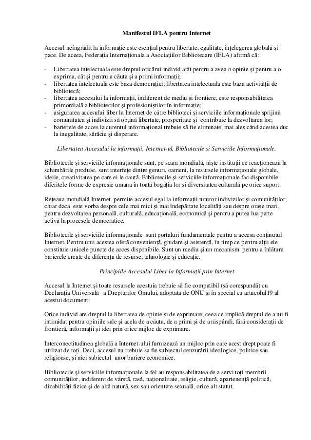 Manifestul IFLA pentru Internet Accesul neîngrădit la informaţie este esenţial pentru libertate, egalitate, înţelegerea gl...