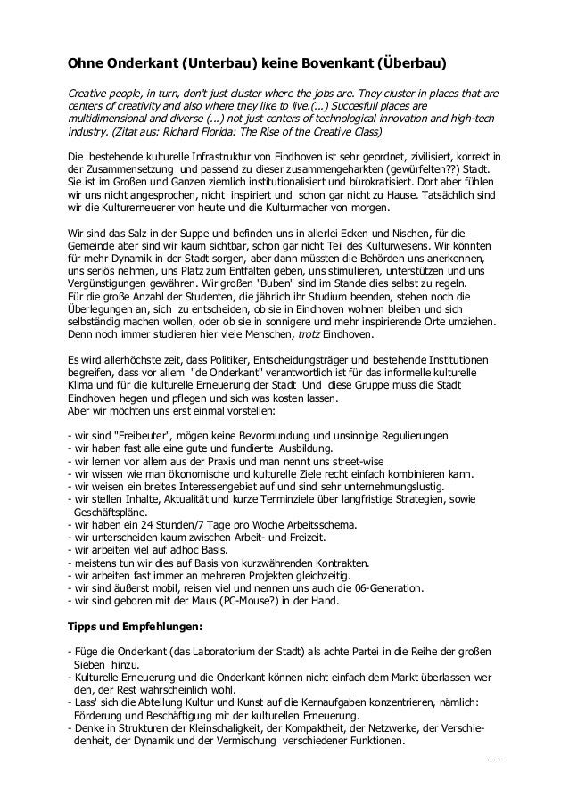 Ohne Onderkant (Unterbau) keine Bovenkant (Überbau)Creative people, in turn, dont just cluster where the jobs are. They cl...
