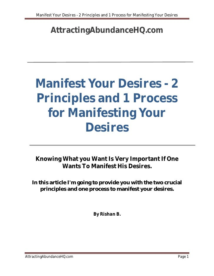 Manifest Your Desires - 2 Principles and 1 Process for Manifesting Your Desires             AttractingAbundanceHQ.com     ...