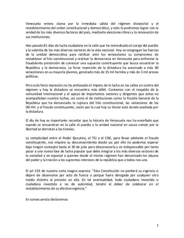1 Venezuela entera clama por la inmediata salida del régimen dictatorial y el restablecimiento del orden constitucional y ...